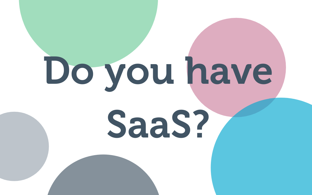 Do you have SaaS?
